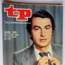 Coleccionismo de Revista Teleprograma: TELEPROGRAMA 586 DEL 27 JUNIO AL 3 JU1IO 1977- LALO AZCONA - COMO NUEVO. Lote 171236077