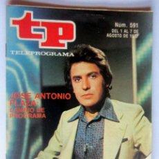 Coleccionismo de Revista Teleprograma: TELEPROGRAMA 591 DEL 1 - 7 AGOSTO 1977- JOSE ANTONIO PLAZA - COMO NUEVO. Lote 171236792