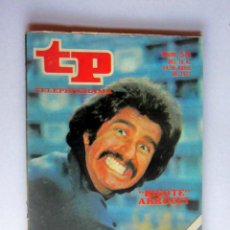 Coleccionismo de Revista Teleprograma: TELEPROGRAMA 576 DEL 18 AL 24 ABRIL 1977 – BIGOTE ARROCET –MUY BUEN ESTADO. Lote 171340404