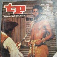 Coleccionismo de Revista Teleprograma: TELEPROGRAMA 668 AÑO 1979 PORTADA RAÍCES ESCASO. Lote 171795738