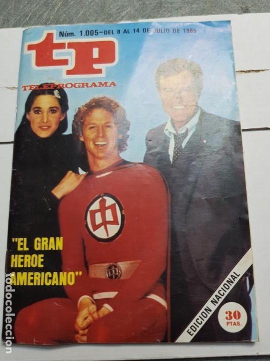 TELEPROGRAMA 1005 AÑO 1985 - DEL 8 AL 14 DE JULIO - PORTADA GRAN HEROE AMERICANO - ESCASO (Coleccionismo - Revistas y Periódicos Modernos (a partir de 1.940) - Revista TP ( Teleprograma ))