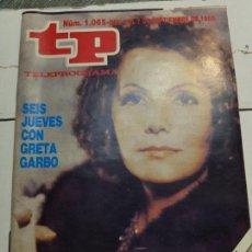 Coleccionismo de Revista Teleprograma: TELEPROGRAMA Nº 1065 AÑO 1986 - DEL 1 AL 7 DE SEPTIEMBRE - PORTADA GRETA GARBO - ESCASO. Lote 171796380