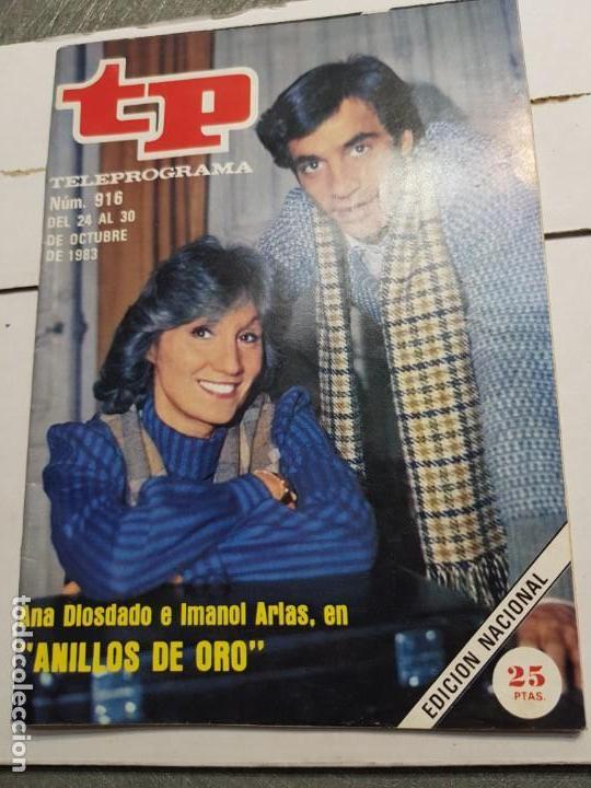TELEPROGRAMA Nº 916 AÑO 1983 - DEL 24 AL 30 DE OCTUBRE - PORTADA SERIE ANILLOS DE ORO - ESCASO (Coleccionismo - Revistas y Periódicos Modernos (a partir de 1.940) - Revista TP ( Teleprograma ))