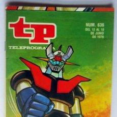 Coleccionismo de Revista Teleprograma: TP 636 DEL 12 AL 18 JUNIO 1978- MAZINGER Z EN MUY BUEN ESTADO. Lote 172242503