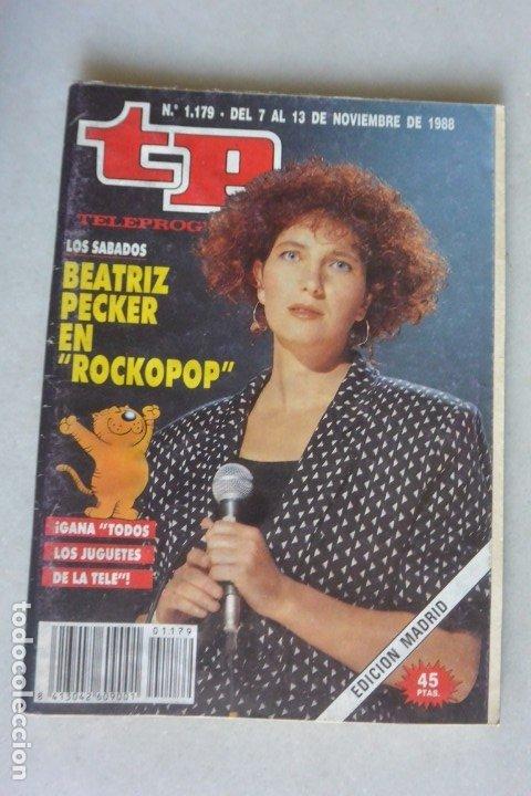 REVISTA TP, Nº 1179 DE 13 NOV 1988 BEATRIZ PECKER (Coleccionismo - Revistas y Periódicos Modernos (a partir de 1.940) - Revista TP ( Teleprograma ))