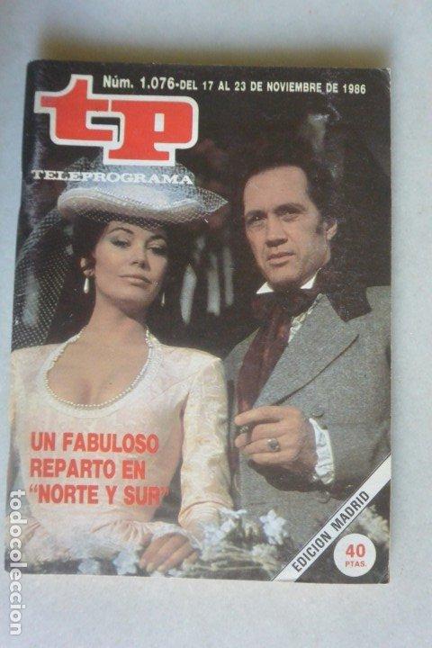 REVISTA TP, Nº 176 DE 23 NOV 1986 NORTE Y SUR (Coleccionismo - Revistas y Periódicos Modernos (a partir de 1.940) - Revista TP ( Teleprograma ))