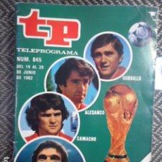 Coleccionismo de Revista Teleprograma: TP TELEPROGRAMA Nº 845 EXTRA MUNDIAL 82. Lote 175442590