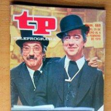 Coleccionismo de Revista Teleprograma: TP TELEPROGRAMA 669 DEL 29 –4 FEBRERO 1979,…ÑORAS,ÑORES…IMPECABLE. Lote 176415195