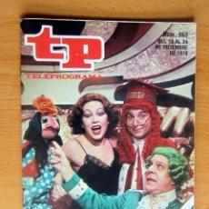 Coleccionismo de Revista Teleprograma: TP N 663 DEL 18 AL 24 DICIEMBRE 1978,SUMARISIMO , ESTADO IMPECABLE. Lote 176435629