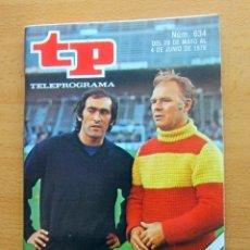 Coleccionismo de Revista Teleprograma: TP N 634 DEL 29 DE MAYO AL 4 JUNIO 1978 ,EXTRA , ESTADO IMPECABLE. Lote 176876312
