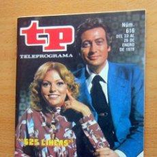 Coleccionismo de Revista Teleprograma: TP N 616 DEL 23 AL 29 ENERO 1978 , 625 LINEAS , IMPECABLE. Lote 176886675