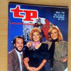 Coleccionismo de Revista Teleprograma: TP N 716 DEL 24 AL 30 DICIEMBRE 1979, FELIZ APLAUSO - IMPECABLE. Lote 176890032