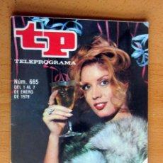 Coleccionismo de Revista Teleprograma: TP 665 DEL 1 AL 7 ENERO 1979, FELIZ AÑO CON MARIA JIMENEZ - IMPECABLE. Lote 176936857