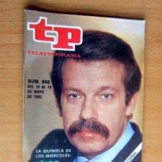 Coleccionismo de Revista Teleprograma: TP 840 DEL 10 AL 16 MAYO 1982, IÑIGO O CINE- IMPECABLE. Lote 176957537