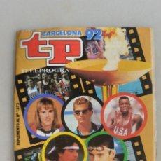 Coleccionismo de Revista Teleprograma: REVISTA TP TELEPROGRAMA ESPECIAL BARCELONA 92. Lote 177276765