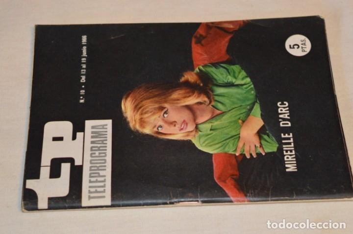 TP TELEPROGRAMA - EL NÚMERO 10 - OPORTUNIDAD, DEL 13 AL 19 DE JUNIO 1966 - MUY DIFÍCIL - ¡MIRA! (Coleccionismo - Revistas y Periódicos Modernos (a partir de 1.940) - Revista TP ( Teleprograma ))