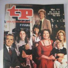 Coleccionismo de Revista Teleprograma: TELEPOGRAMA 711 DE 1979. Lote 178213206