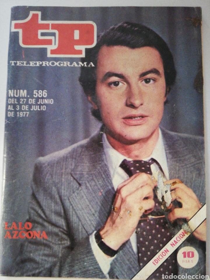 TELEPOGRAMA 586 DE 1977 (Coleccionismo - Revistas y Periódicos Modernos (a partir de 1.940) - Revista TP ( Teleprograma ))