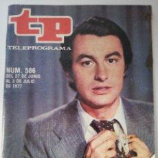 Coleccionismo de Revista Teleprograma: TELEPOGRAMA 586 DE 1977. Lote 178213612