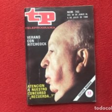 Coleccionismo de Revista Teleprograma: TP 743 HITCHCOCK 1980. Lote 178326527