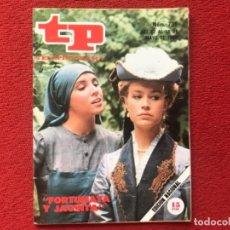 Coleccionismo de Revista Teleprograma: TP 736 FORTUNATA Y JACINTA ANA BELEN MARIBEL MARTIN 1980. Lote 178327967