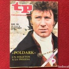 Coleccionismo de Revista Teleprograma: TP 703 POLDARK 1979. Lote 178328345