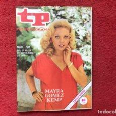 Coleccionismo de Revista Teleprograma: TP 702 MAYRA GOMEZ KEMP 1979. Lote 178328442
