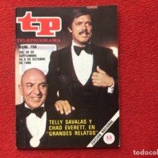 Colecionismo da Revista Teleprograma: TP 756 TELLY SAVALAS CHAD EVERETT GRANDES RELATOS 1980. Lote 178330327