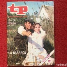 Coleccionismo de Revista Teleprograma: REVISTA TP 705 LA BARRACA VICTORIA ABRIL ALVARO DE LUNA 1979. Lote 178341901