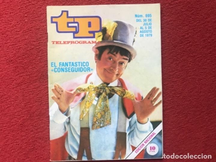 REVISTA TP 695 EL CONSEGUIDOR 1979 (Coleccionismo - Revistas y Periódicos Modernos (a partir de 1.940) - Revista TP ( Teleprograma ))