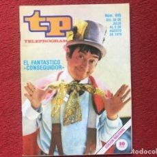 Coleccionismo de Revista Teleprograma: REVISTA TP 695 EL CONSEGUIDOR 1979. Lote 178342917