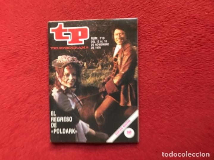 REVISTA TP 710 POLDARK 1979 (Coleccionismo - Revistas y Periódicos Modernos (a partir de 1.940) - Revista TP ( Teleprograma ))