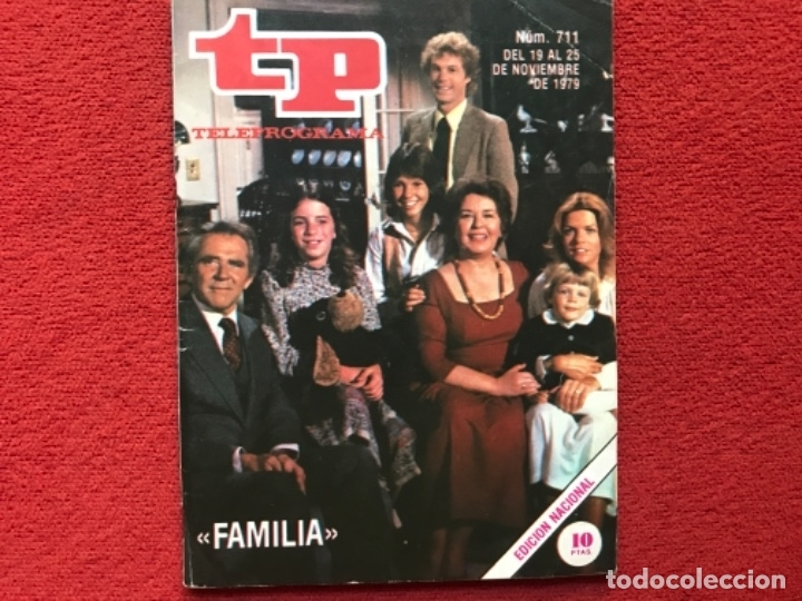 REVISTA TP 711 SERIE FAMILIA 1979 (Coleccionismo - Revistas y Periódicos Modernos (a partir de 1.940) - Revista TP ( Teleprograma ))