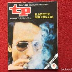 Coleccionismo de Revista Teleprograma: REVISTA TP 1039 EUSEBIO PONCELA PEPE CARVALHO. Lote 178561842