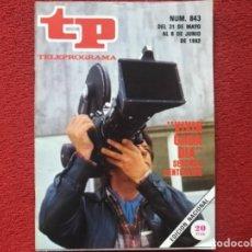 Coleccionismo de Revista Teleprograma: REVISTA TP 843 VIVIR CADA DÍA 1982. Lote 178584293