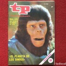 Coleccionismo de Revista Teleprograma: REVISTA TP 615 EL PLANETA DE LOS SIMIOS 1978. Lote 178587463