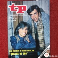 Coleccionismo de Revista Teleprograma: REVISTA TP 916 ANILLOS DE ORO IMANOL ARIAS ANA DIOSDADO 1983. Lote 178589042