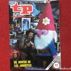 Coleccionismo de Revista Teleprograma: REVISTA TP 1031 PIRAÑA VERANO AZUL 1986. Lote 178590967