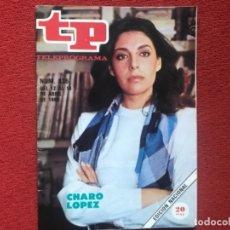 Coleccionismo de Revista Teleprograma: REVISTA TP 836 CHARO LÓPEZ 1982. Lote 178638857