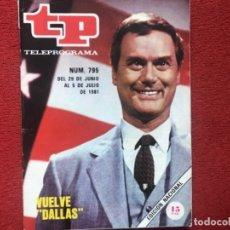 Coleccionismo de Revista Teleprograma: REVISTA TP 795 DALLAS 1981. Lote 194256082