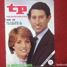 Coleccionismo de Revista Teleprograma: REVISTA TP 799 LADY DI DIANA 1981. Lote 178639805