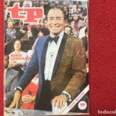 Coleccionismo de Revista Teleprograma: REVISTA TP 582 KIKO LEDGARD UN DOS TRES 1977. Lote 178645507