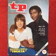 Coleccionismo de Revista Teleprograma: REVISTA TP 921 MERCEDES RESINO TOCATA 1983. Lote 178661783