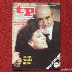 Coleccionismo de Revista Teleprograma: REVISTA TP 1087 ANTONIO FERRANDIS CHARO LÓPEZ 1987. Lote 178792101