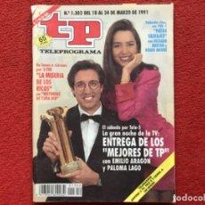 Coleccionismo de Revista Teleprograma: REVISTA TP 1302 EMILIO ARAGÓN PALOMA LAGO 1991. Lote 179517663
