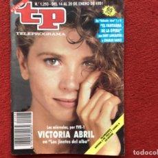 Coleccionismo de Revista Teleprograma: REVISTA TP 1293 VICTORIA ABRIL 1991. Lote 179517893