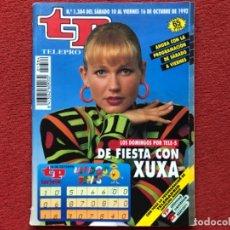 Coleccionismo de Revista Teleprograma: REVISTA TP 1384 XUXA PARK 1992. Lote 179519736
