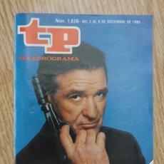Coleccionismo de Revista Teleprograma: TP TELEPROGRAMA Nº 1026 DEL 2 AL 8 DE DICIEMBRE 1985 ROD TAYLOR EN MASCARADA EDICIÓN NACIONAL 1.026. Lote 181328952
