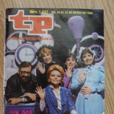 Coleccionismo de Revista Teleprograma: TP TELEPROGRAMA Nº 1042 DEL 24 AL 3 DE MARZO 1986 UN DOS TRES ADIOS EDICIÓN NACIONAL 1.042. Lote 181329263