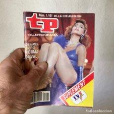 Coleccionismo de Revista Teleprograma: REVISTA TP Nº 1161 - DEL 4 AL 10 DE JULIO 1988 - PORTADA NORMA DUVAL. Lote 182100620